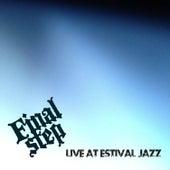 Live at Estival Jazz von Final Step