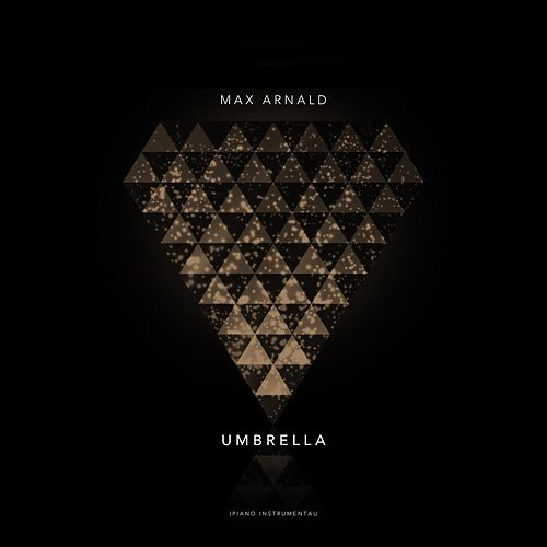 Umbrella (Piano Instrumental) by Max Arnald