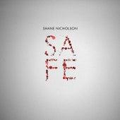 Safe by Shane Nicholson