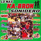 Lo Mas Ka-Bron Sonidero by Various Artists