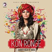 Kon Ronge by Mala