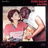 Que Sera Lo Que Quiere El Negro by Cuco Valoy