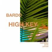 High Key (feat. zyyn & LAYTON) by Bardo