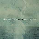Mozart: Works for Piano by Dubravka Tomsic