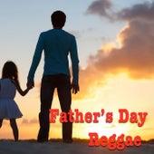 Father's Day Reggae von Various Artists