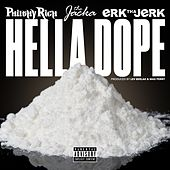 Hella Dope (feat. The Jacka & Erk Tha Jerk) by Philthy Rich