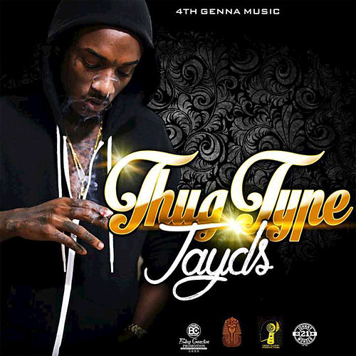 Thug Type by Jayds