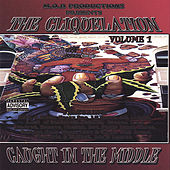 Play & Download The Cliquelation, Vol. 1: Caught in the Middle by Various Artists | Napster