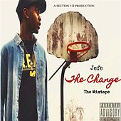 The Change: The Mixtape by El Jefe