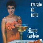 Retrato Da Noite by Elizeth Cardoso
