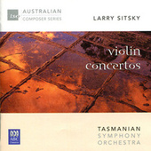 Larry Sitsky: Violin Concertos by Various Artists