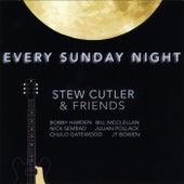 Every Sunday Night by Stew Cutler