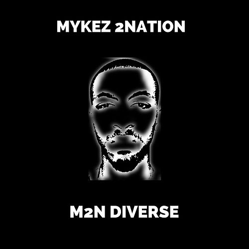 M2N Diverse by Mykez 2nation