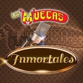 Inmortales by Los Muecas