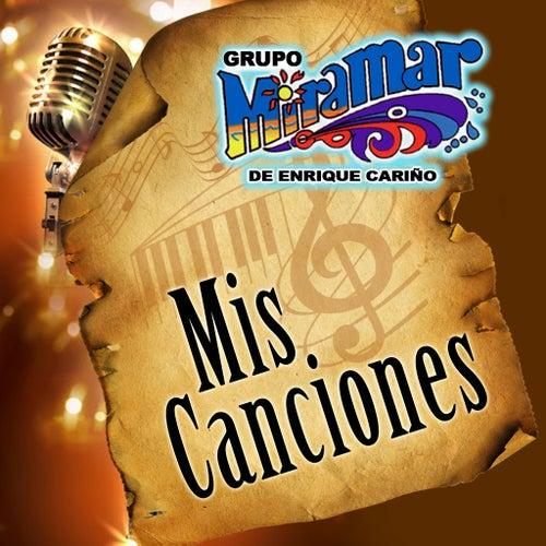 Mis Canciones by Grupo Miramar