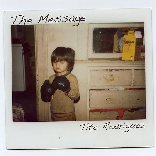 The Message by Tito Rodriguez