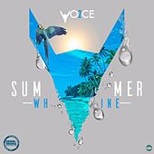 Summer Whine by One Voice