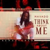 Think About Me (Remastered) - Single van Mavado