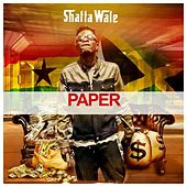 Paper by Shatta Wale
