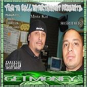 Get Money 805 (Time to Roll Entertainment Presents) (Remastered) by Various Artists