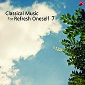 Classical music for Refresh oneself 7 by Happy classic