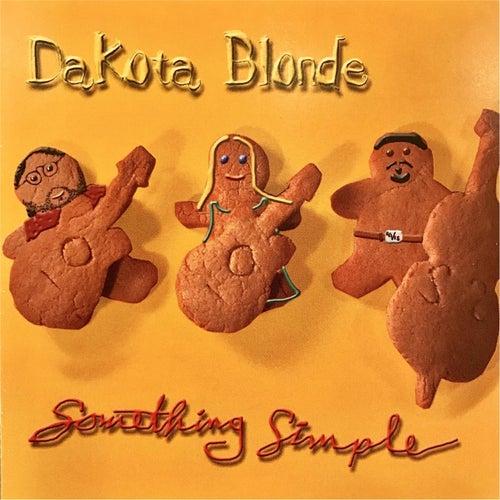 Something Simple by Dakota Blonde