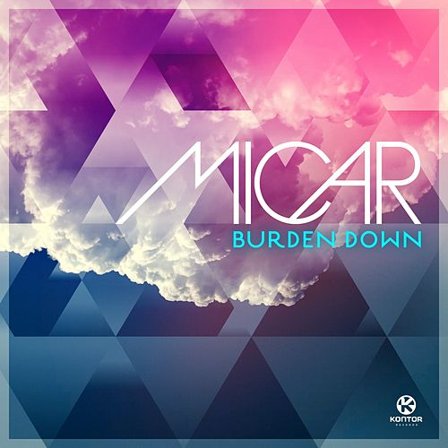 Burden Down (Extended Mix) von Micar