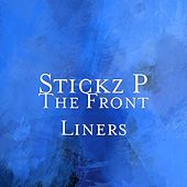 The Front Liners by Stickz P
