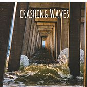 Crashing Waves by Nature Sounds