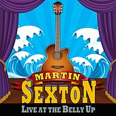 Live at the Belly Up by Martin Sexton