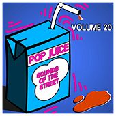 Pop Juice Sounds of the Street, Vol. 20 by Various Artists