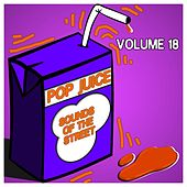 Pop Juice Sounds of the Street, Vol. 18 by Various Artists