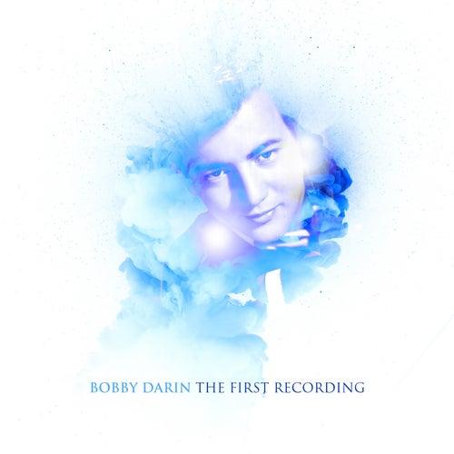 Bobby Darin - The First Recording von Bobby Darin