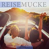 Reisemucke, Vol. 1 (Just Perfect Travel Music) by Various Artists