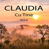 Cu tine, Vol. 4 by Claudia