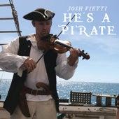 He's a Pirate by Josh Vietti