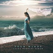 Four Winds by Laura Woodley Osman