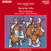 Norgard: Works for Cello by Various Artists