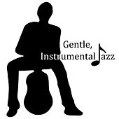 Gentle, Instrumental Jazz – Pure Relaxation, Mellow Jazz, Chill Out, Stress Relief, Soothing Guitar, Piano Relaxation, Peaceful Mind by Soft Jazz Music