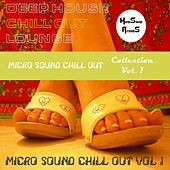 Micro Sound Chillout Collection, Vol. 1 by Various Artists
