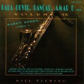 Para Ouvir, Dançar, Amar e... Vol. IX: Happy Hours Disco 1 by Bill Fleming