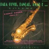 Para Ouvir, Dançar, Amar e... Vol. X: Happy Hours Disco 2 by Bill Fleming