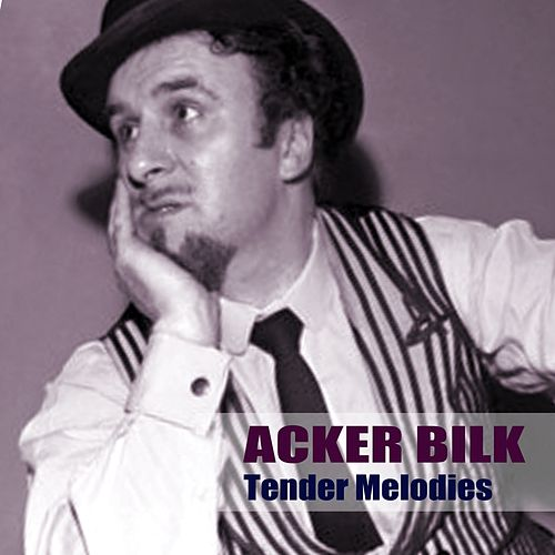 Tender Melodies by Acker Bilk