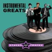 Instrumental Greats - Stacks of Tracks von Various Artists