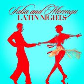 Salsa and Merengue Latin Nights by Various Artists