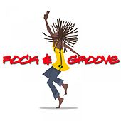 Rock & Groove by Various Artists