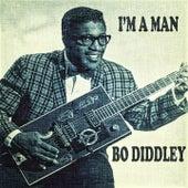 I'm A Man by Bo Diddley