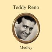 Teddy Reno Medley: Malafemmena / Arrivederci Roma / Ba... Ba... Baciami Piccina / Grazie Dei Fiori / Na voce na chitarra e o poco e luna / Tre Volte Baciami / Venticello Di Roma / Sotto Er Cielo De Roma / Mandolino mandolino / Accarezzame / Piccolissima s by Teddy Reno
