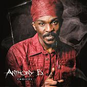 Anthony B: Choices von Anthony B