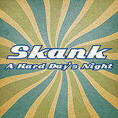 A Hard Day's Night de Skank